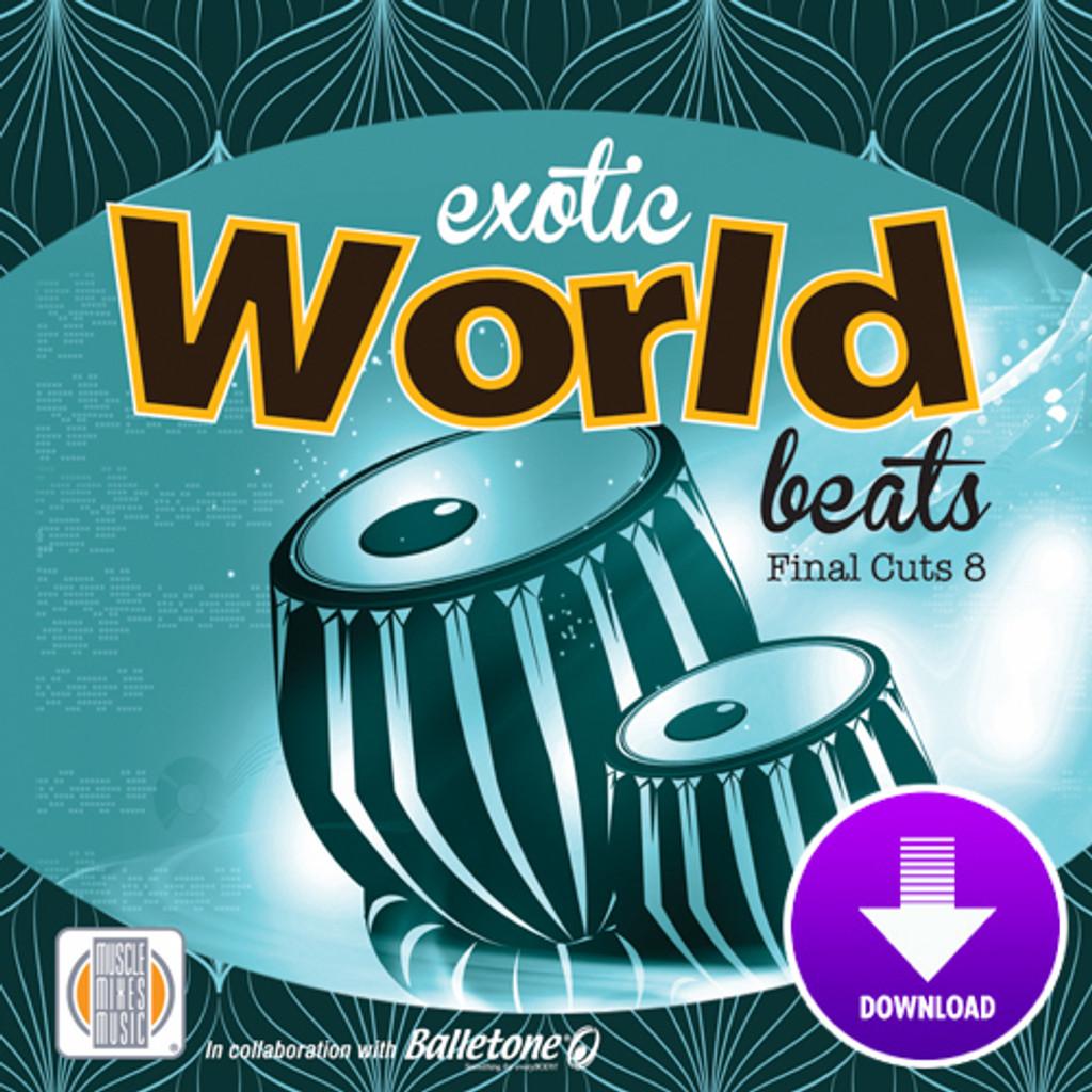 EXOTIC WORLD BEATS - Final Cuts 8-Digital