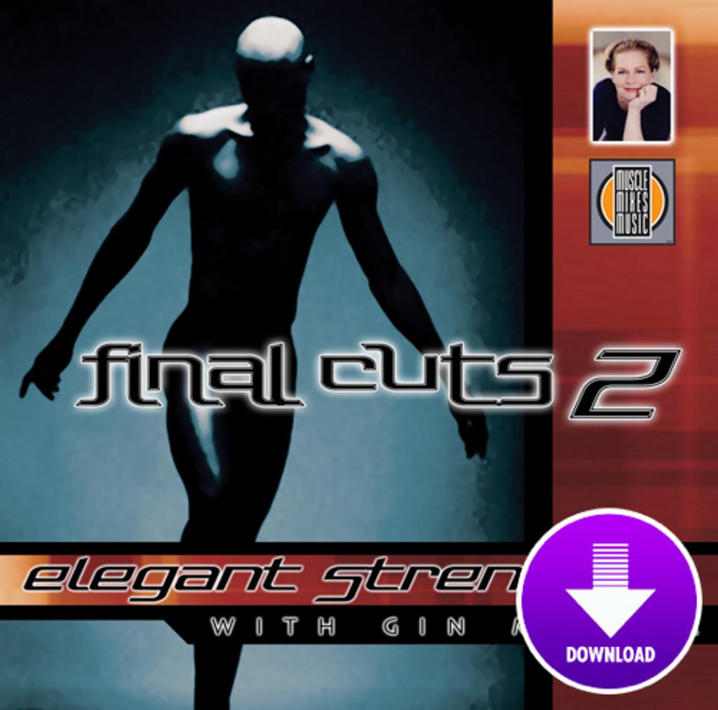 ELEGANT STRENGTH - Final Cuts 2