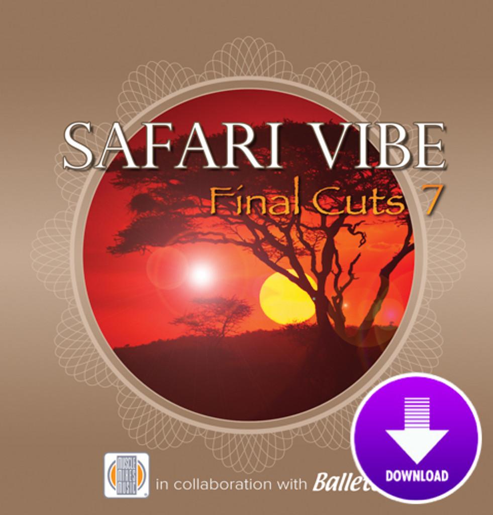 SAFARI VIBE - Final Cuts 7-Digital
