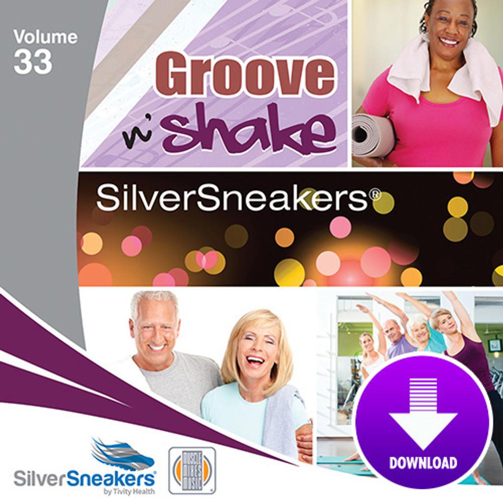 GROOVE N' SHAKE,  SilverSneakers vol. 33 - Digital