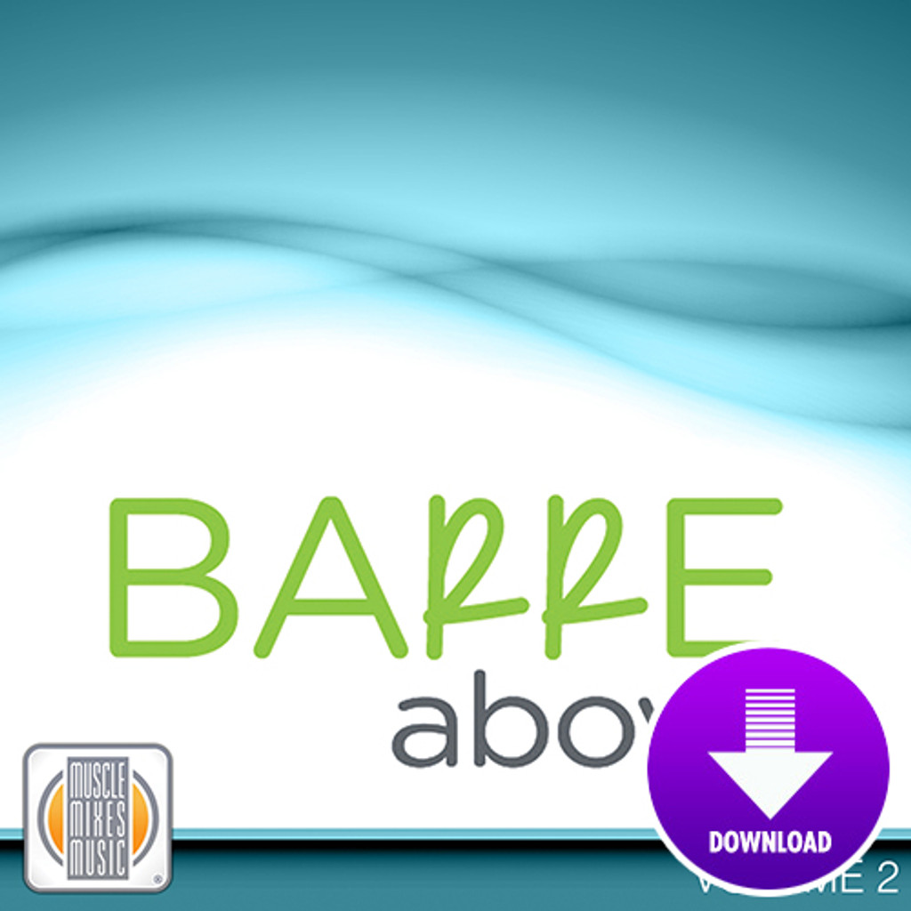 BARRE ABOVE, vol 2 - Digital Download