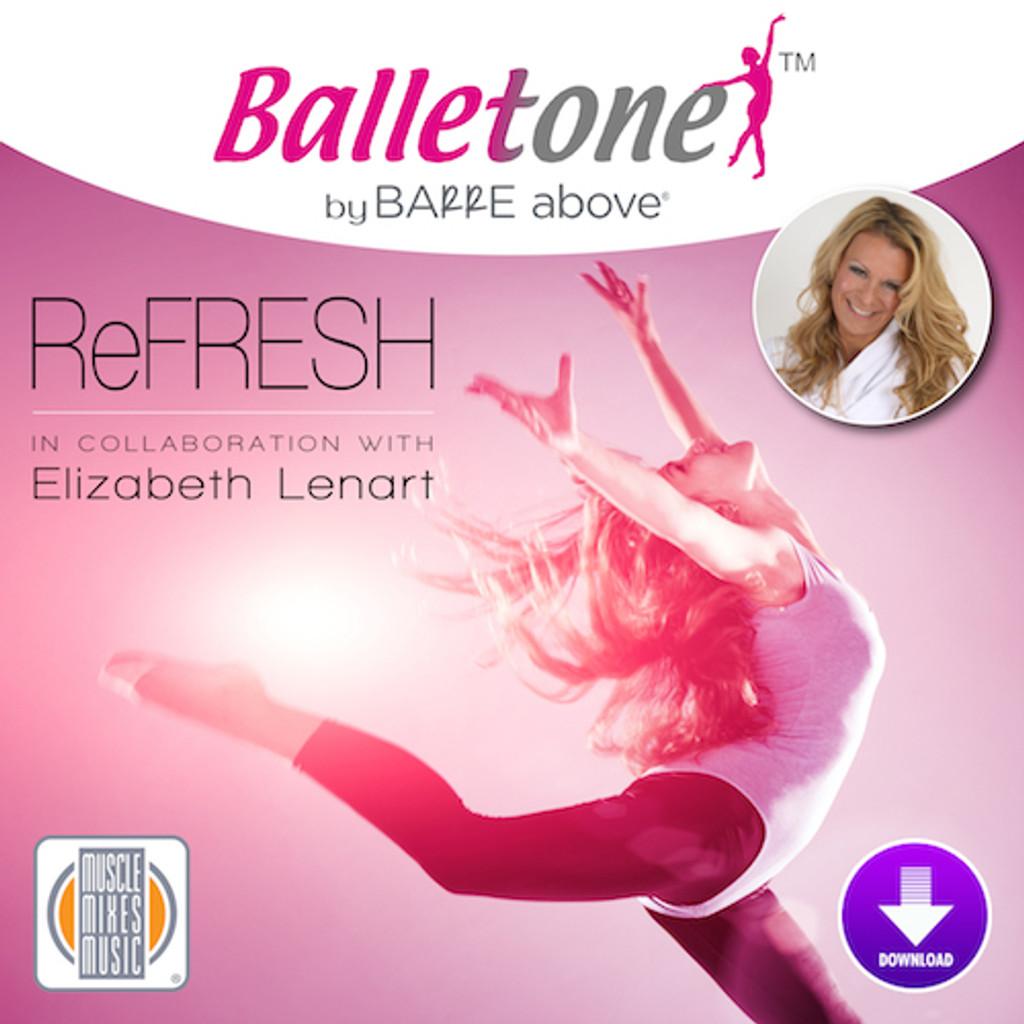 Balletone ReFresh by Barre Above, vol. 9 - Digital Download