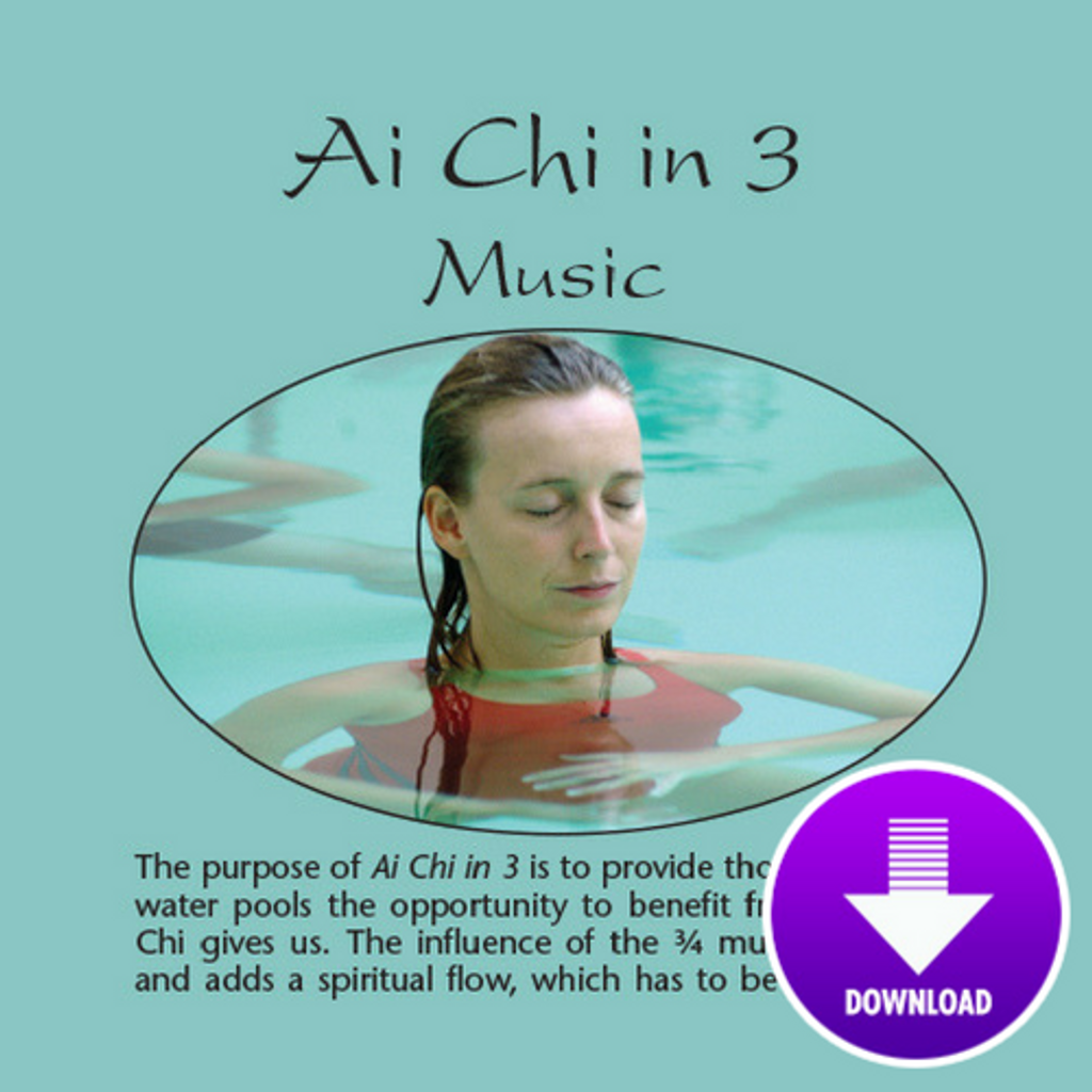 Ai Chi In 3 - Digital Download