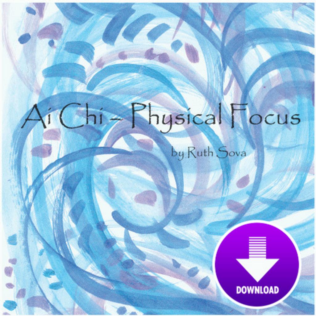 Ai Chi - Physical Focus - Digital Download