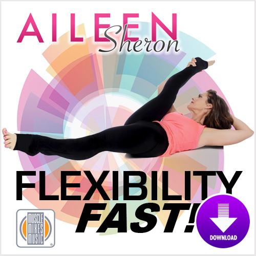 Flexibility Fast - Aileen Sheron