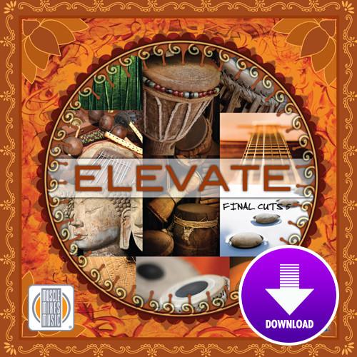 ELEVATE - Final Cuts 5 - Virtual Fitness