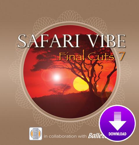 SAFARI VIBE - Final Cuts 7 - Virtual Fitness