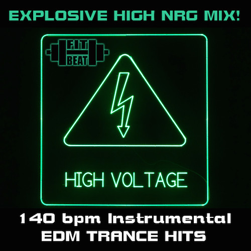 High Voltage - EDM Trance Hits - 140 BPM (Virtual Fitness)