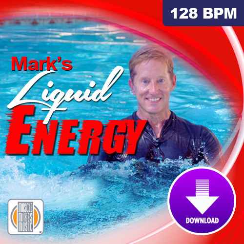 Mark's Liquid Energy - (Virtual Fitness)  - 128 BPM