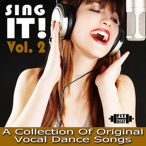 Sing It! Volume 2 - 135 BPM (Virtual Fitness)