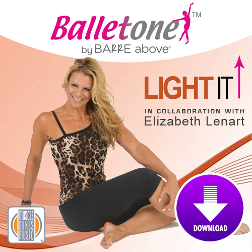 BALLETONE - Light It  Up (Virtual Fitness)