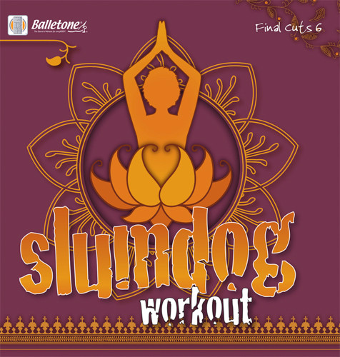 SLUMDOG WORKOUT - [Final Cuts 6]