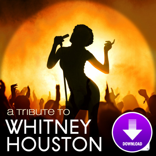 A tribute to WHITNEY HOUSTON-Digital