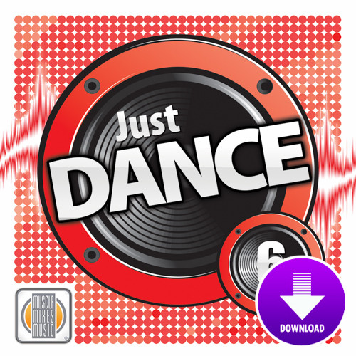 JUST DANCE! Vol. 6-Digital