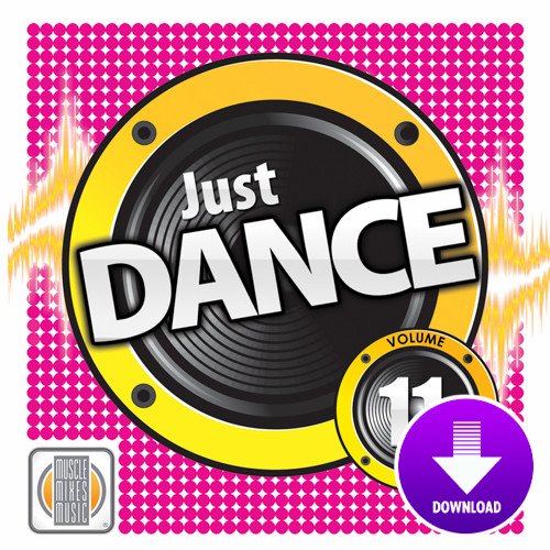 JUST DANCE! Vol. 11-Digital Download