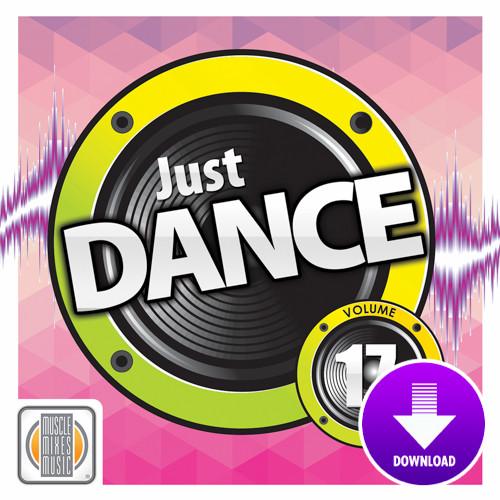JUST DANCE! Vol. 17-Digital Download