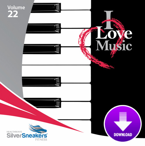 I LOVE MUSIC - SilverSneakers 22 -Digital