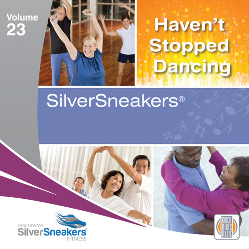 HAVEN'T STOPPED DANCING - SilverSneakers 23-CD
