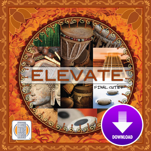 ELEVATE - Final Cuts 5 -Digital Download