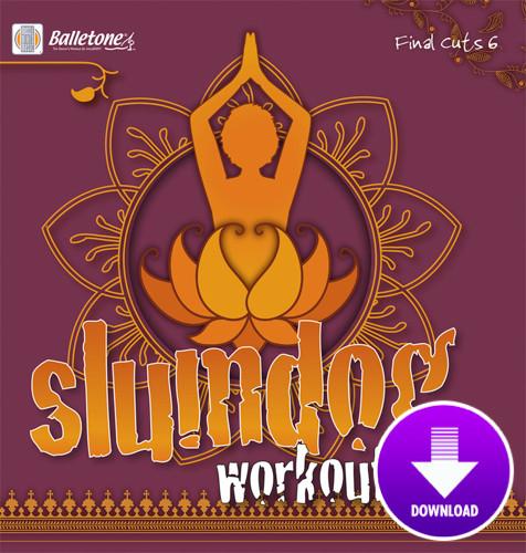 SLUMDOG WORKOUT - Final Cuts 6-Digital Download