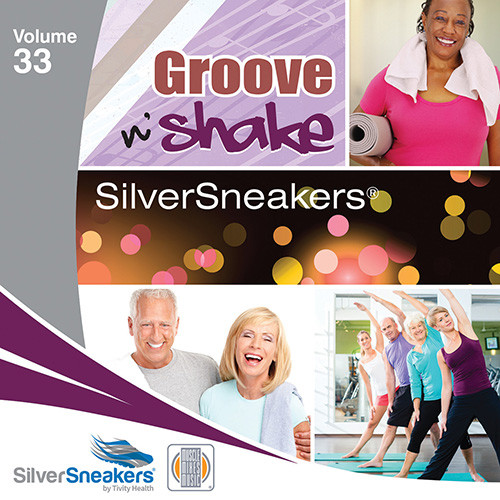 GROOVE N' SHAKE,  SilverSneakers vol. 33 - CD