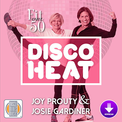 Fit Over 50: Disco Heat - Digital