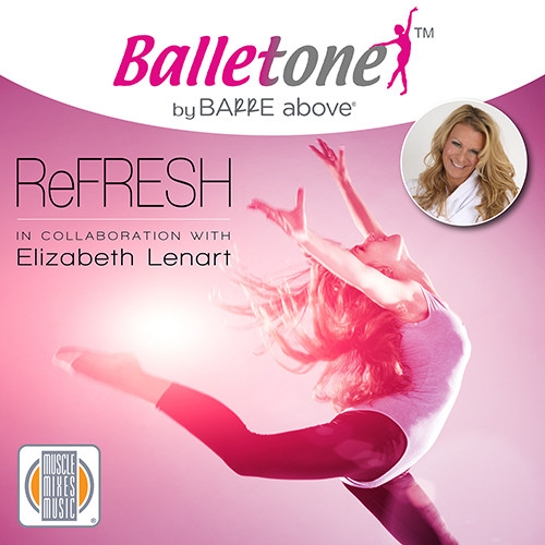 Balletone ReFresh by Barre Above, vol. 9 - CD