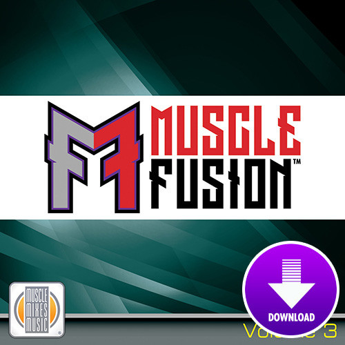 MUSCLE FUSION, vol. 3 [Choreo + Music]