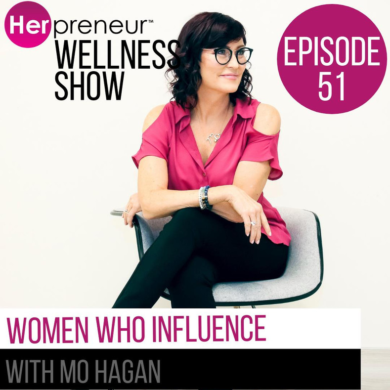 Women Who Influence with MO HAGAN