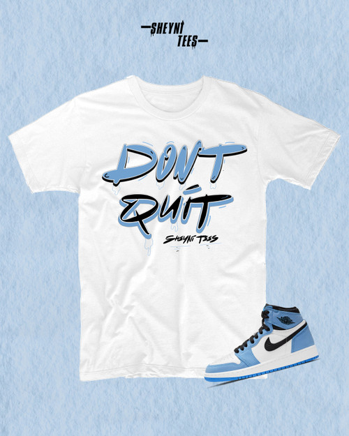 Don't Quit Short Sleeve Tee