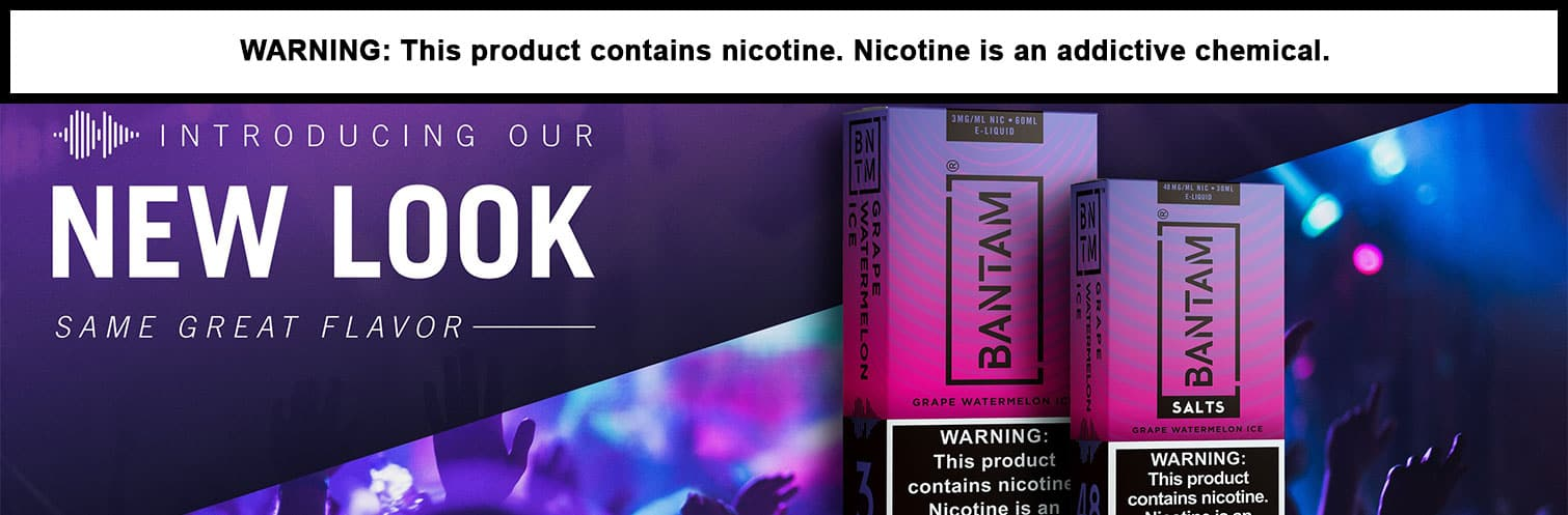 Bantam E-liquid New Look!