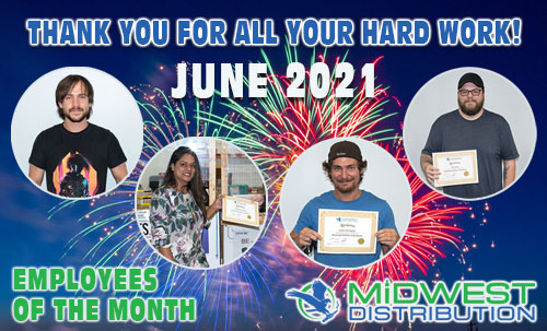 June 2021 Midwest Goods Employees of the Month