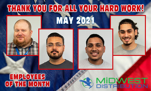 May 2021 Midwest Goods Employees of the Month
