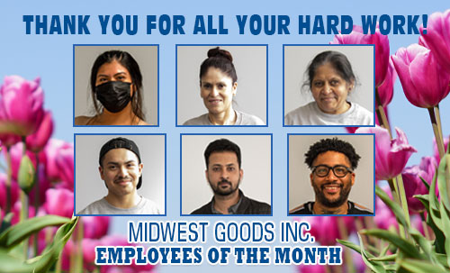 April 2021 Midwest Goods Employees of the Month