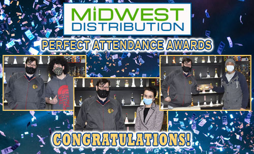 Perfect Attendance Awards Midwest Goods 2020