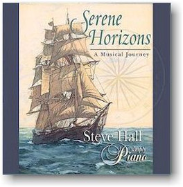 "Steve Hall, ""Serene Horizons"" CD"