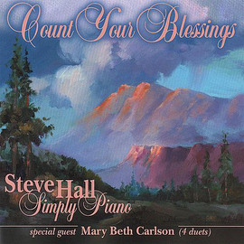 """Steve Hall, """"Count Your Blessings"""" CD"""
