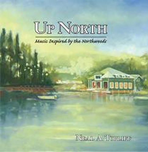 "Neal A. Topliff, ""Up North"" CD"