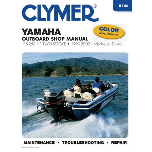 B789 Clymer Repair Manual For Yamaha Outboards (115-250 HP 2-Stroke, V4/V6, Includes Jet Drives) - 1999-2010
