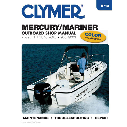 B712 Clymer Repair Manual For Mercury/Mariner 4-Stroke Outboards (75-225 HP) - 2001-2003