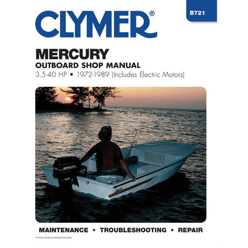 B721 Clymer Repair Manual For Mercury Outboards (3.5-40 HP, Includes Electric Motors) - 1972-1989