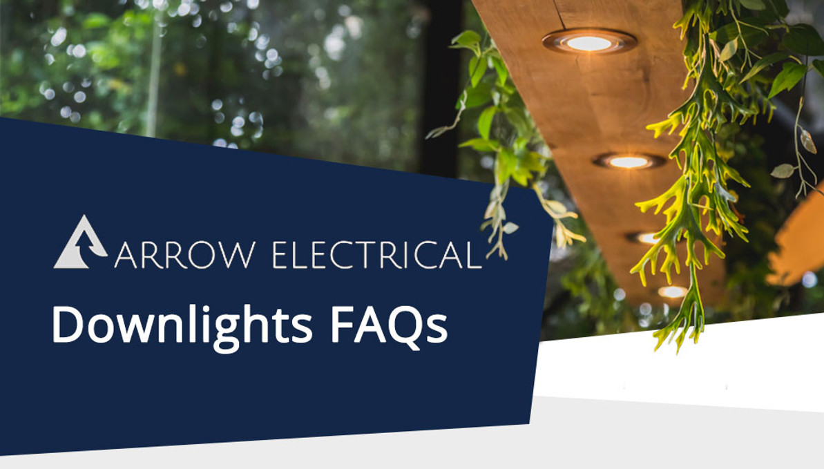 Downlights Frequently Asked Questions