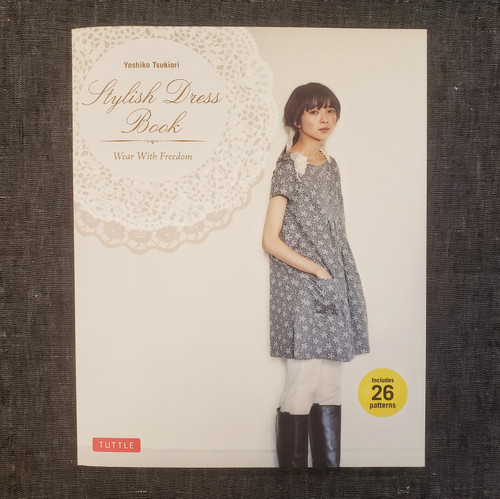 Stylish Dress Book, Wear with Freedom - Yoshiko Tsukiori
