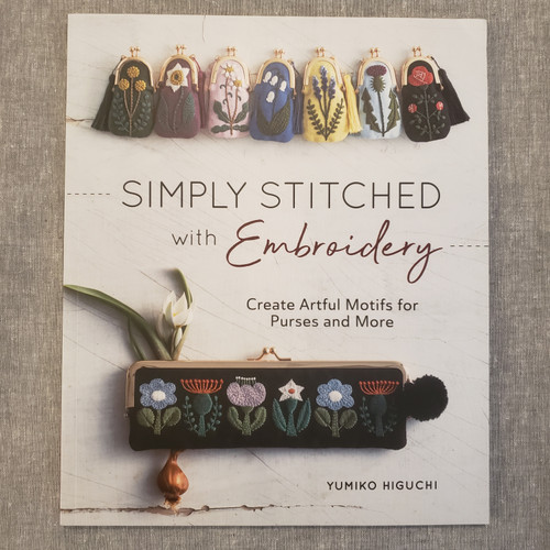 Simply Stitched with Embroidery - Yumiko Higuchi