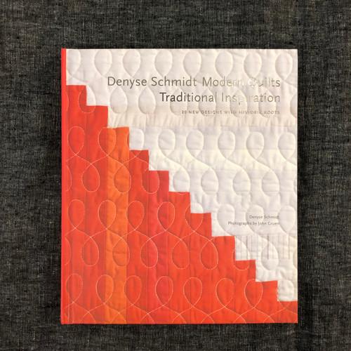 Denyse Schmidt: Modern Quilts