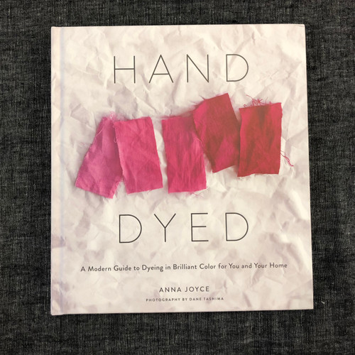 Hand Dyed - by Anna Joyce