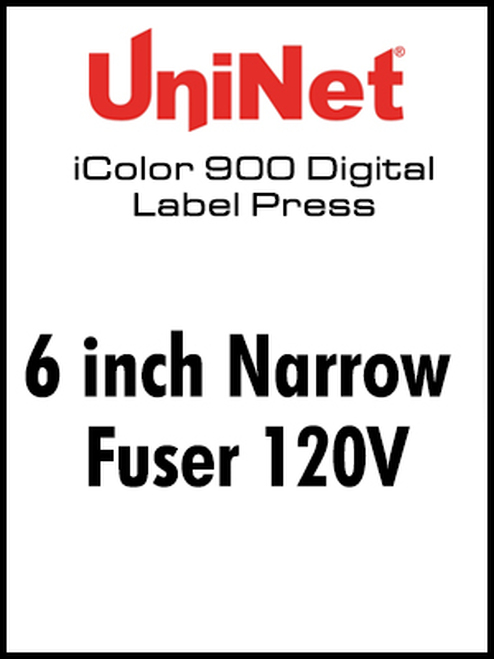UniNet iColor 900 Fuser 120V - 6 inch Narrow