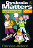 Dyslexia Matters  Book 1 for ages 5 -7