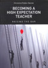 Christine Rubie-Davies' Becoming A High Expectation Teacher