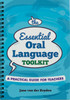 The Essential Oral Language Toolkit - A Practical Guide for Teachers